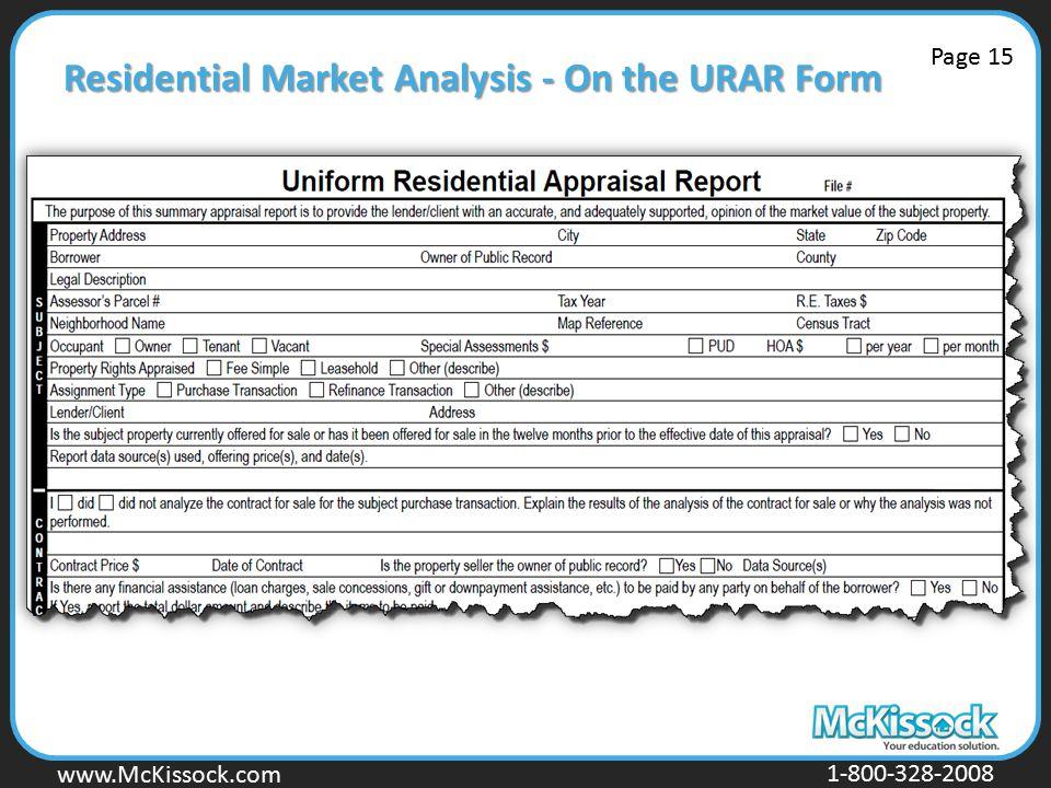 www.Mckissock.com www.McKissock.com 1-800-328-2008 Residential Market Analysis - On the URAR Form Page 15