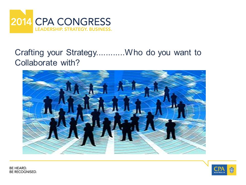 Crafting your Strategy............Who do you want to Collaborate with?