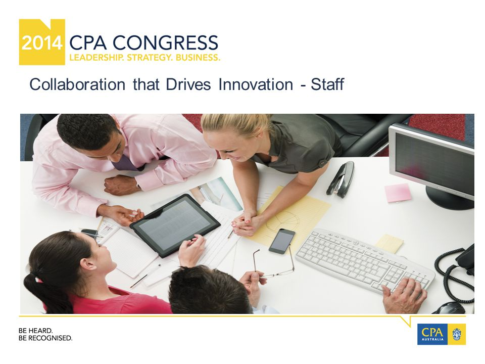 Collaboration that Drives Innovation - Staff