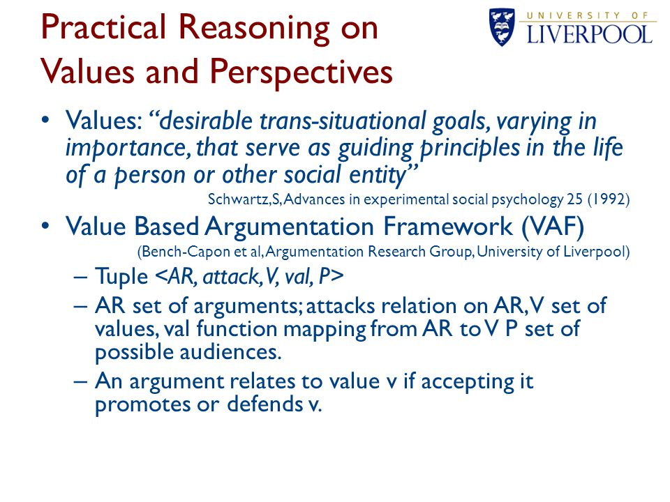 Values are discussed in terms of what condition promotes or demotes them – E.g.