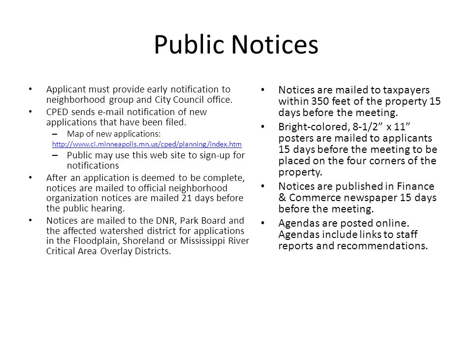 Public Notices Applicant must provide early notification to neighborhood group and City Council office.