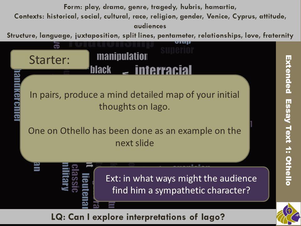 LQ: Can I explore interpretations of Iago.