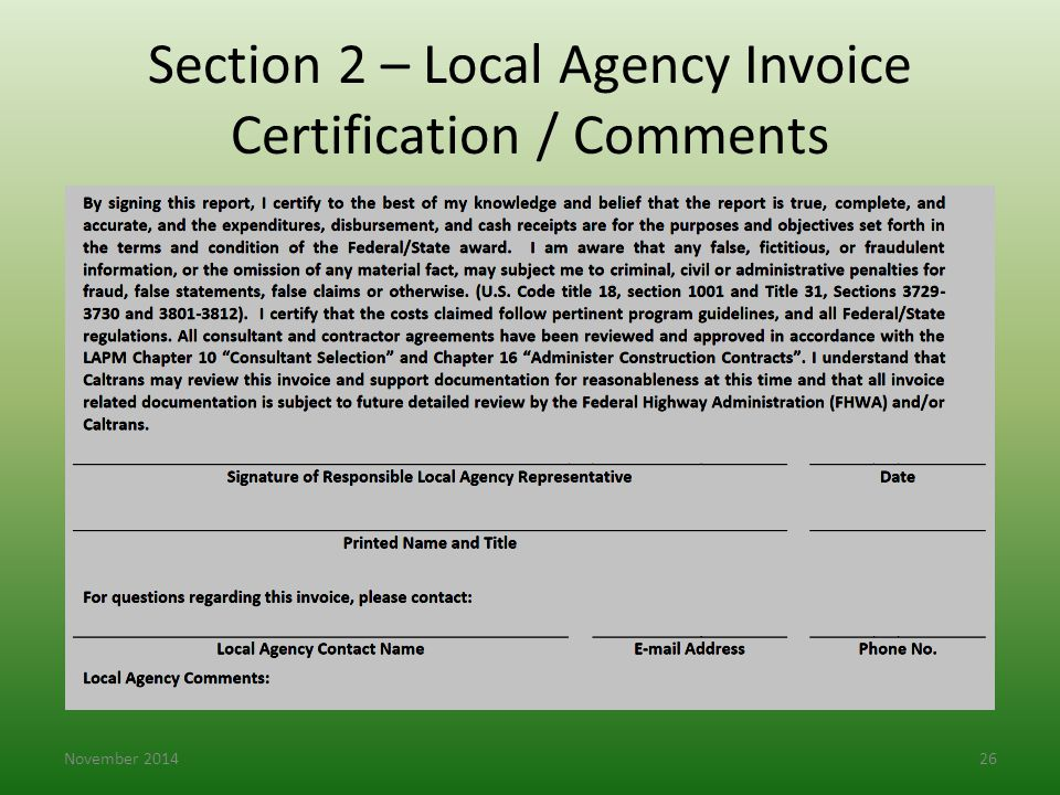 Section 2 – Local Agency Invoice Certification / Comments November 201426