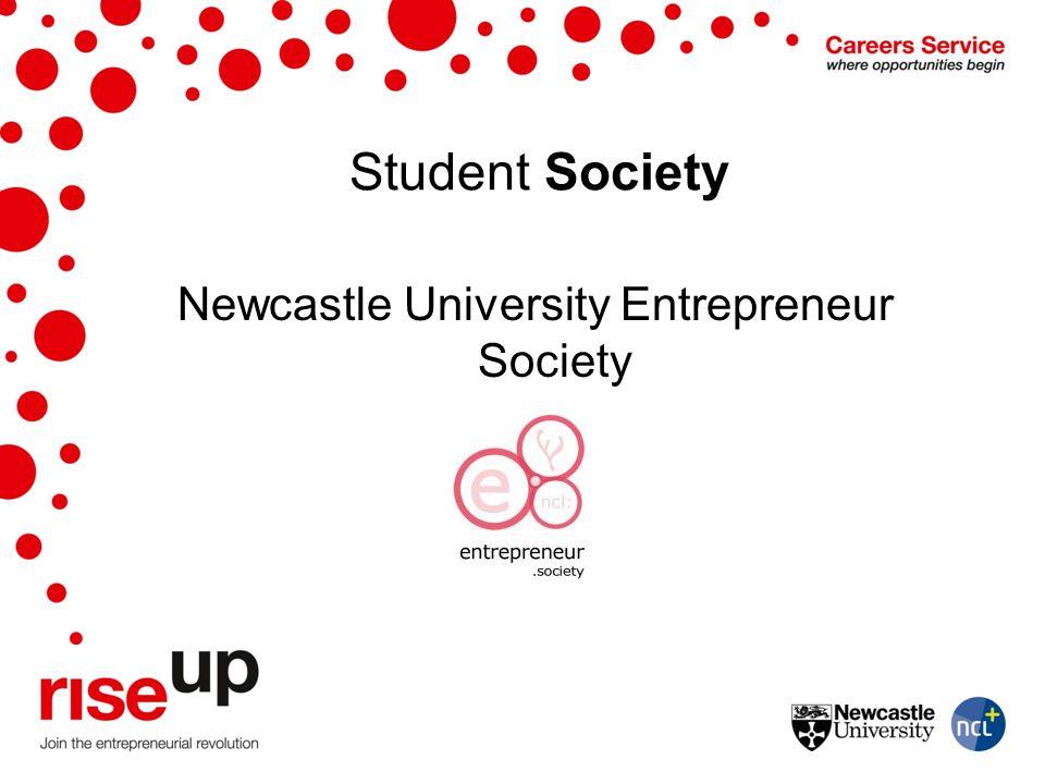Student Society Newcastle University Entrepreneur Society