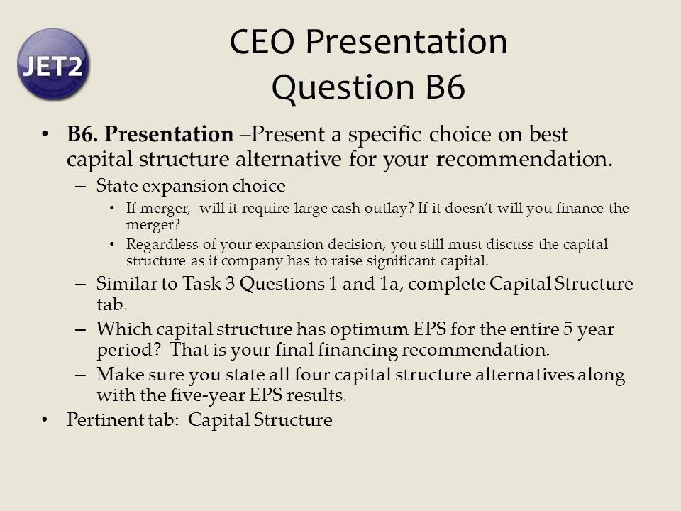 CEO Presentation Question B6 B6.