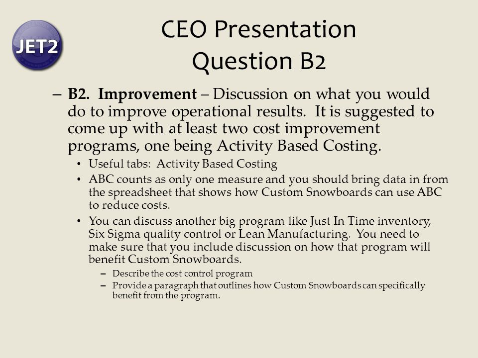 CEO Presentation Question B2 – B2.