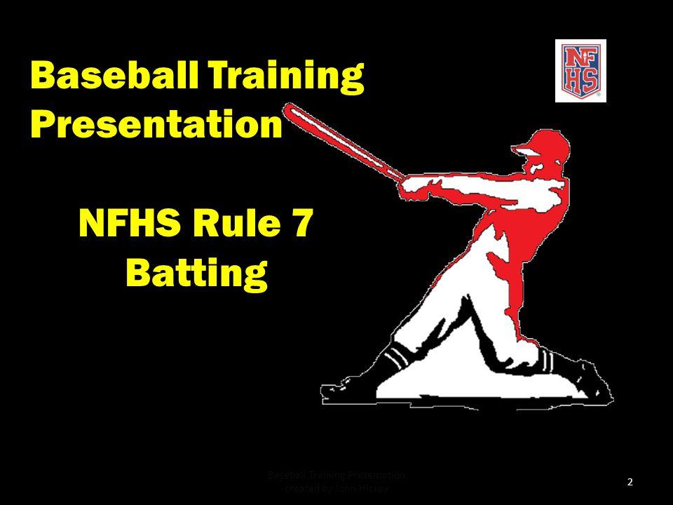 NEMOA Baseball 2013 Baseball Umpire Training PowerPoint created by John Hickey, 2012 Baseball Training Presentation created by John Hickey 1
