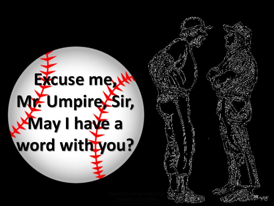 Baseball Training Presentation created by John Hickey 38 7.