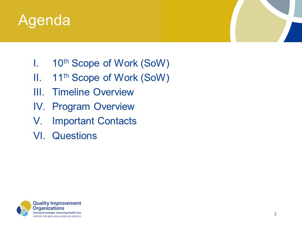 2 Agenda I.10 th Scope of Work (SoW) II.11 th Scope of Work (SoW) III.Timeline Overview IV.Program Overview V.Important Contacts VI.Questions