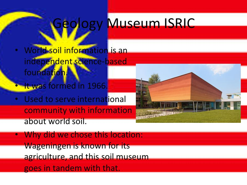 Geology Museum ISRIC World soil information is an independent science-based foundation.