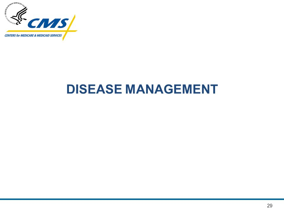 29 DISEASE MANAGEMENT