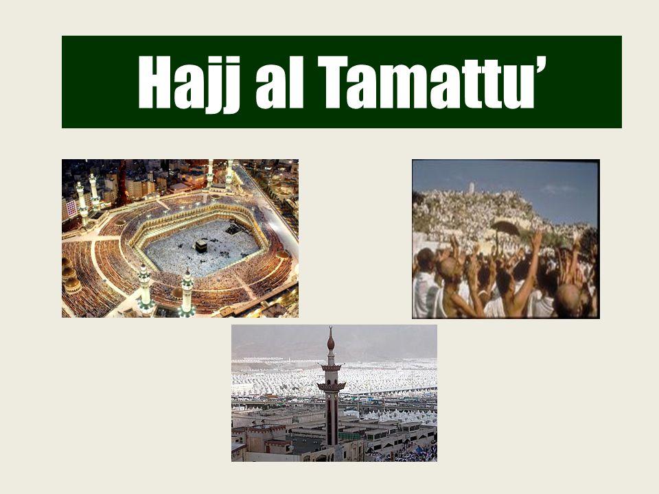 Hajj al Tamattu'