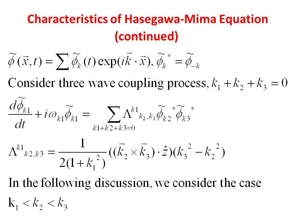 Characteristics of Hasegawa-Mima Equation (continued)