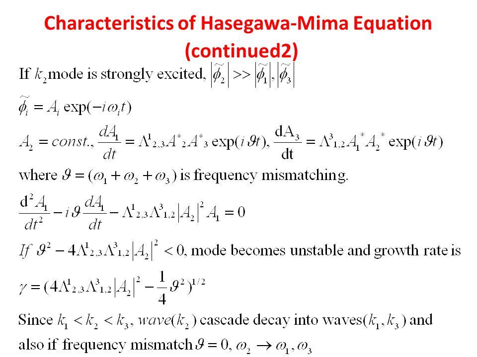 Characteristics of Hasegawa-Mima Equation (continued2)