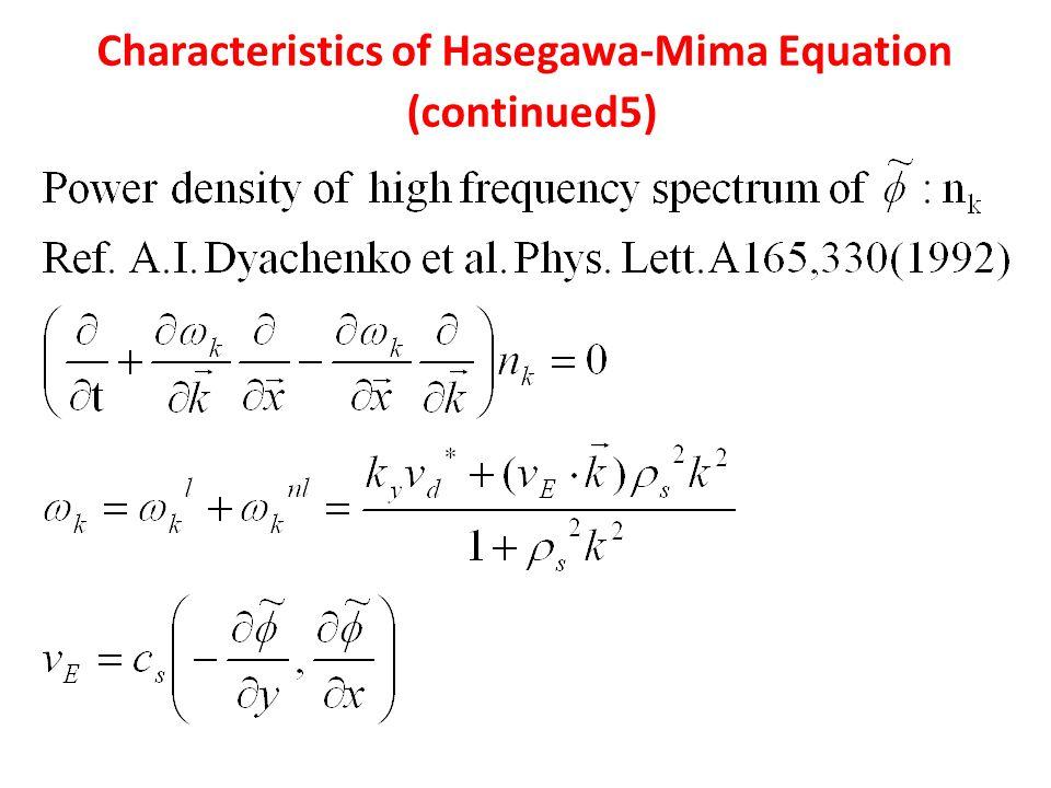 Characteristics of Hasegawa-Mima Equation (continued5)