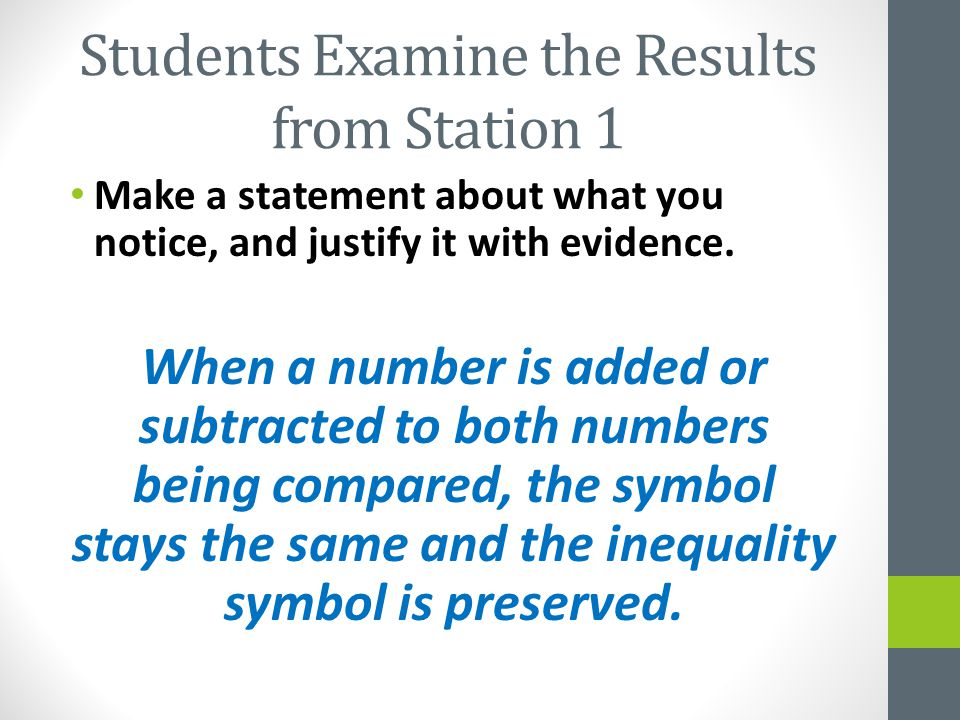 Students Examine the Results from Station 1 Make a statement about what you notice, and justify it with evidence.