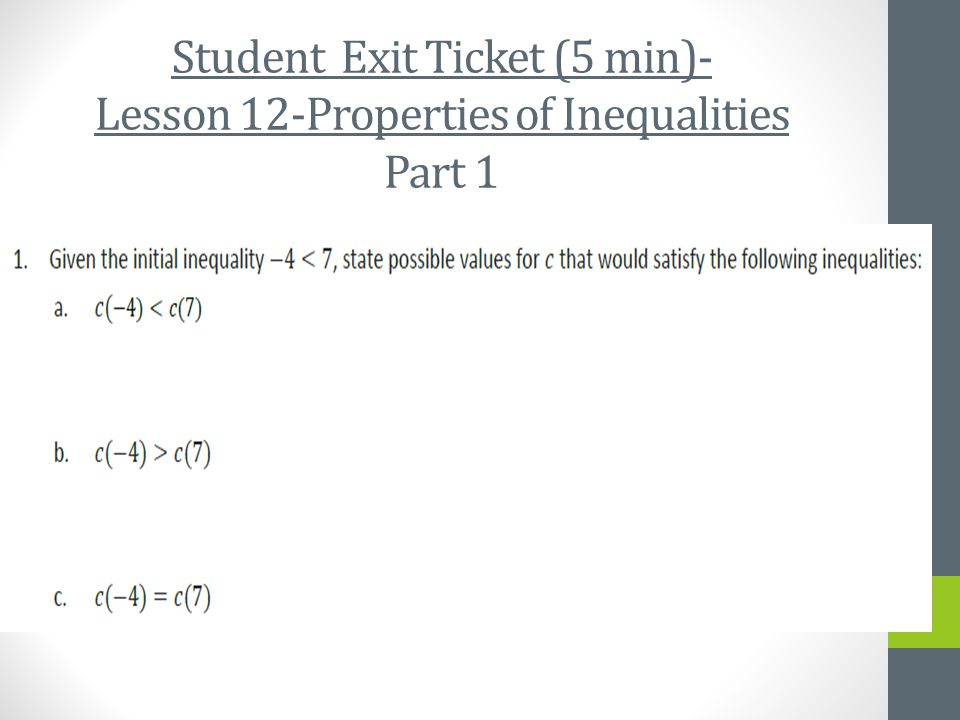 Student Exit Ticket (5 min)- Lesson 12-Properties of Inequalities Part 1