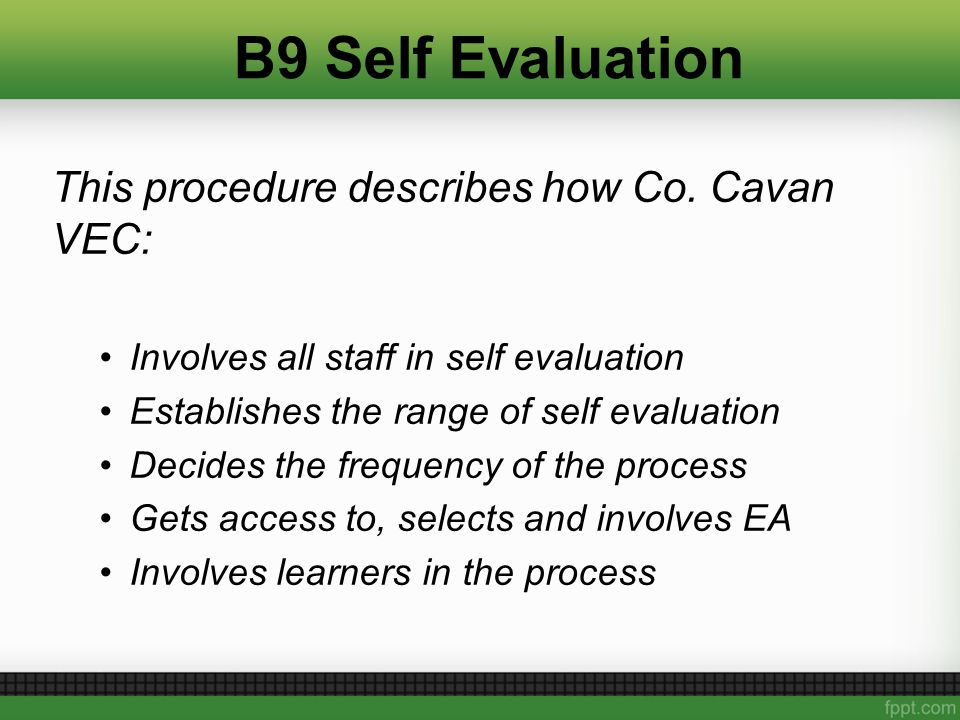B9 Self Evaluation This procedure describes how Co.
