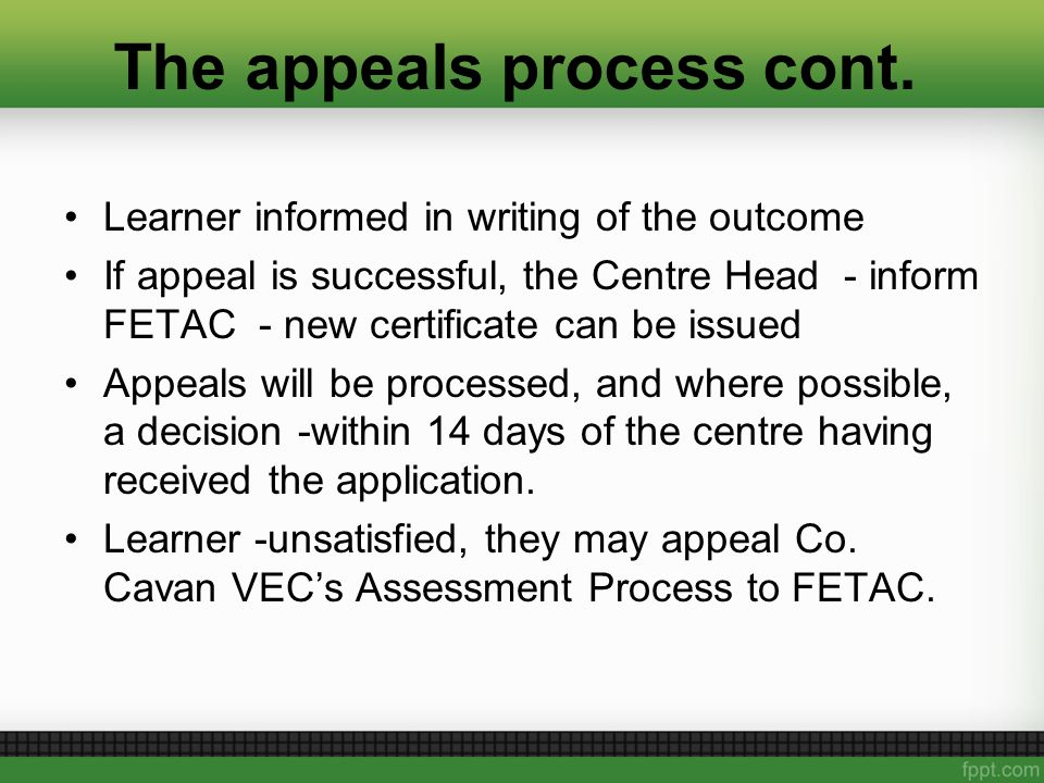 The appeals process cont.