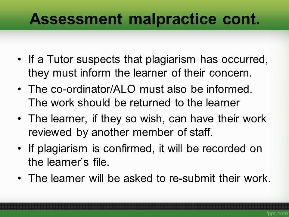 Assessment malpractice cont.