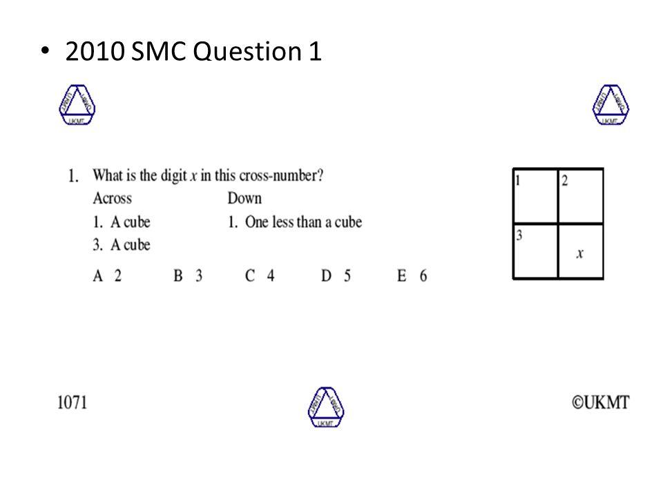 2010 SMC Question 1