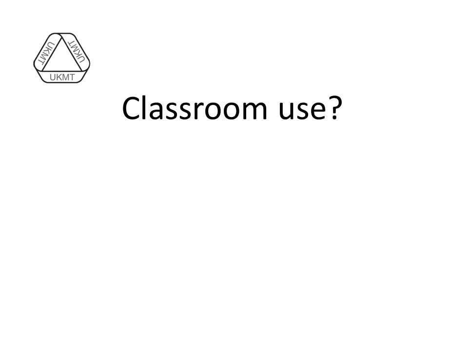 Classroom use?