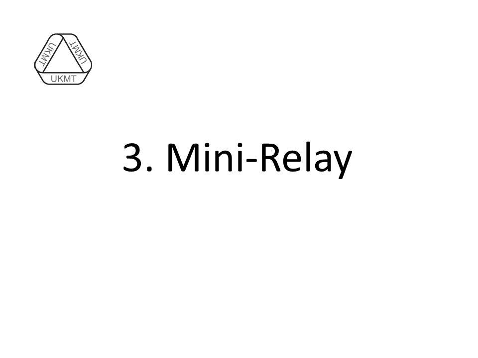3. Mini-Relay
