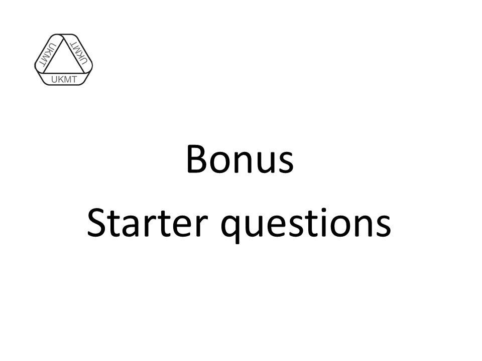 Bonus Starter questions