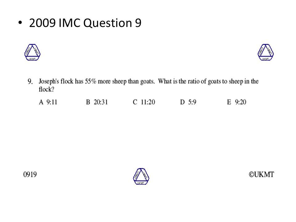 2009 IMC Question 9