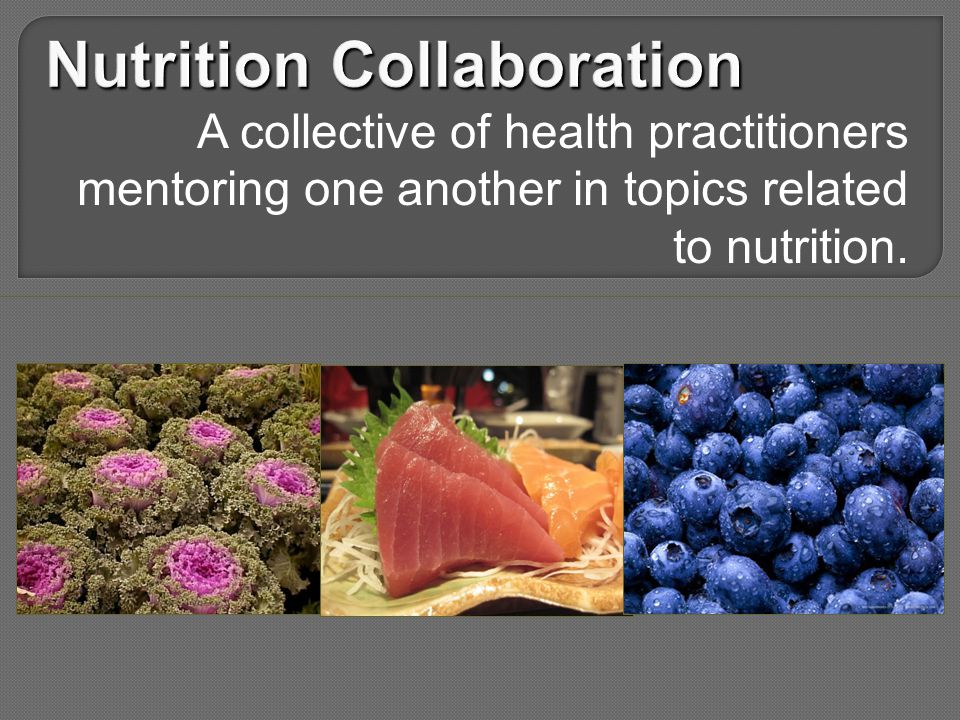 A collective of health practitioners mentoring one another in topics related to nutrition.