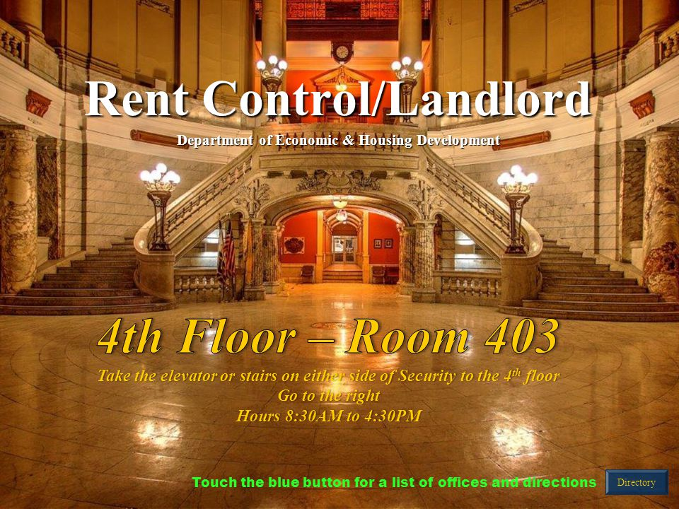 Rent Control/Landlord Department of Economic & Housing Development Directory Touch the blue button for a list of offices and directions
