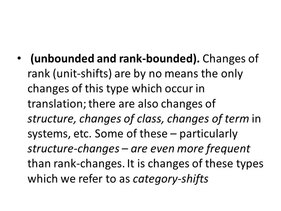 (unbounded and rank-bounded).