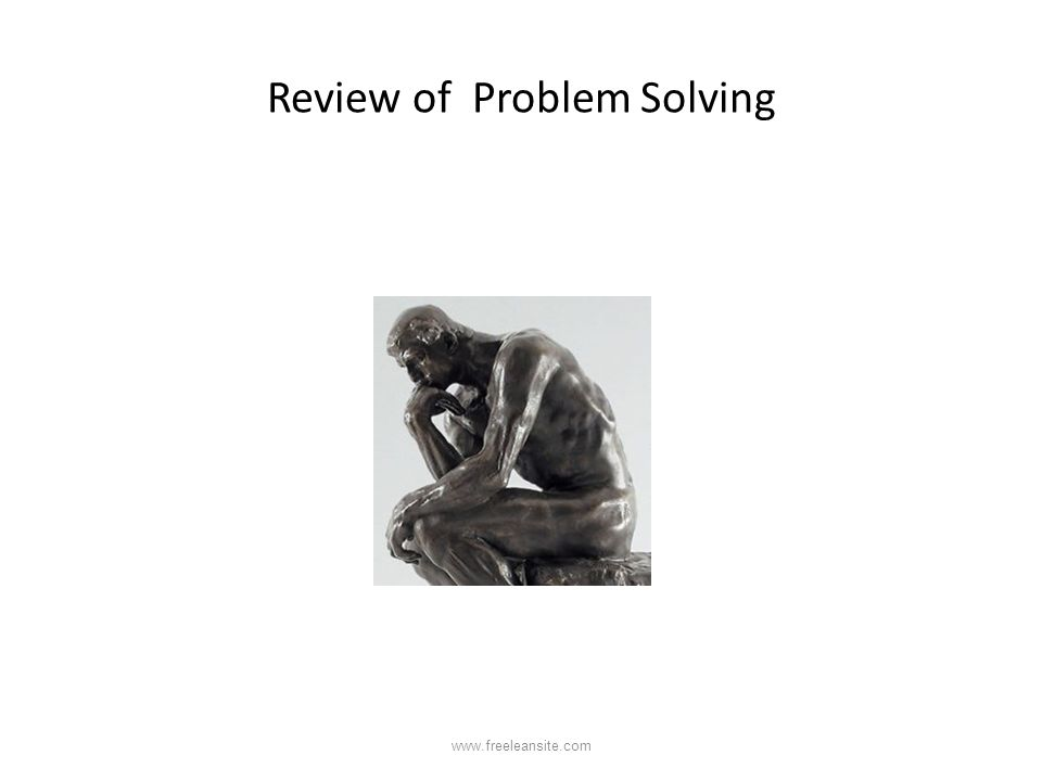 Review of Problem Solving www.freeleansite.com