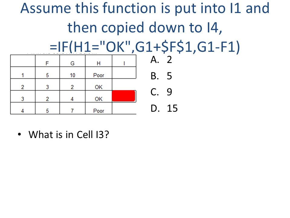 Assume this function is put into I1 and then copied down to I4, =IF(H1=