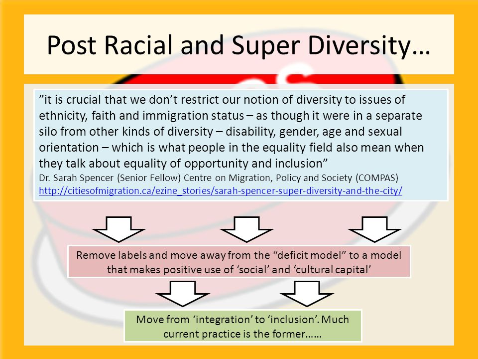 """Post Racial and Super Diversity… """"it is crucial that we don't restrict our notion of diversity to issues of ethnicity, faith and immigration status –"""