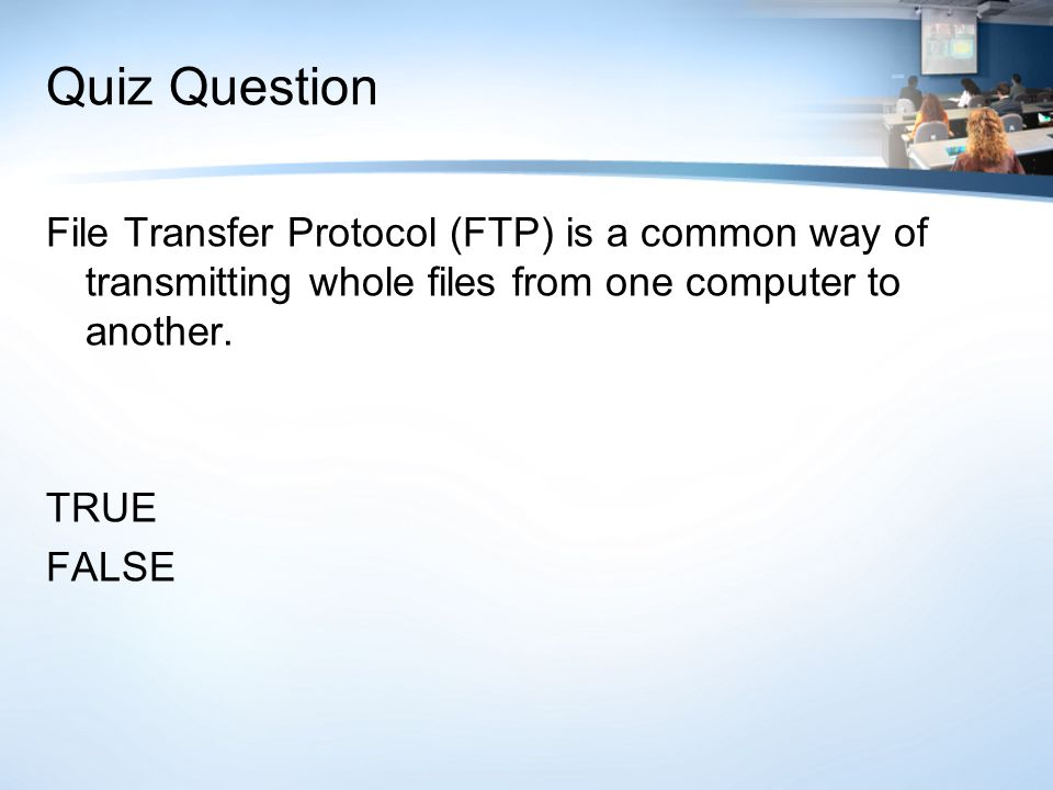 Quiz Question Controls translate business policies into system features. TRUE FALSE