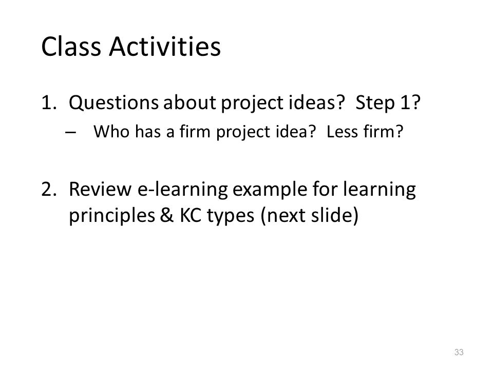 Class Activities 1.Questions about project ideas.Step 1.