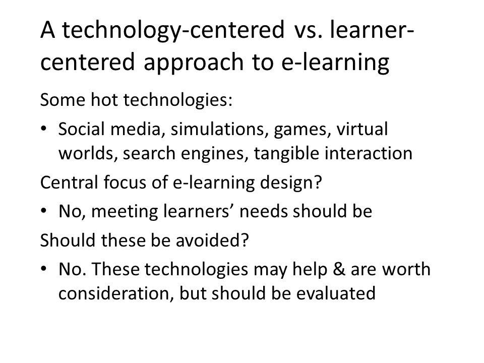 A technology-centered vs.