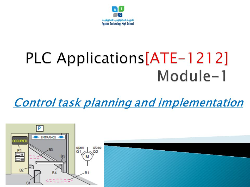1.Analyze a control task by defining its Inputs and Outputs, and its technical requirements.