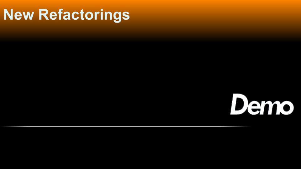 New Refactorings