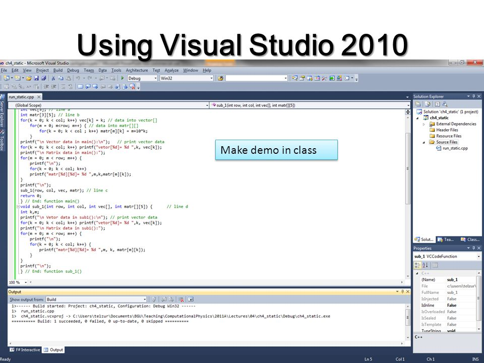 Using Visual Studio 2010 Make demo in class