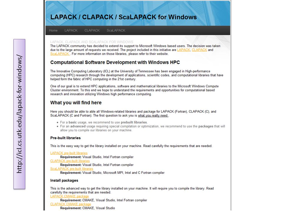 LAPACK / CLAPACK / ScaLAPACK for Windows http://icl.cs.utk.edu/lapack-for-windows/