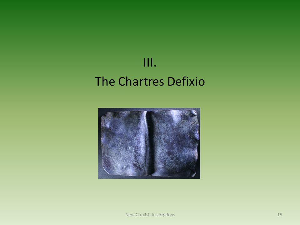 III. The Chartres Defixio New Gaulish Inscriptions15