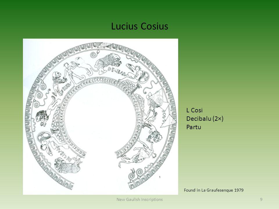 9New Gaulish Inscriptions Lucius Cosius Found in La Graufesenque 1979 L Cosi Decibalu (2×) Partu