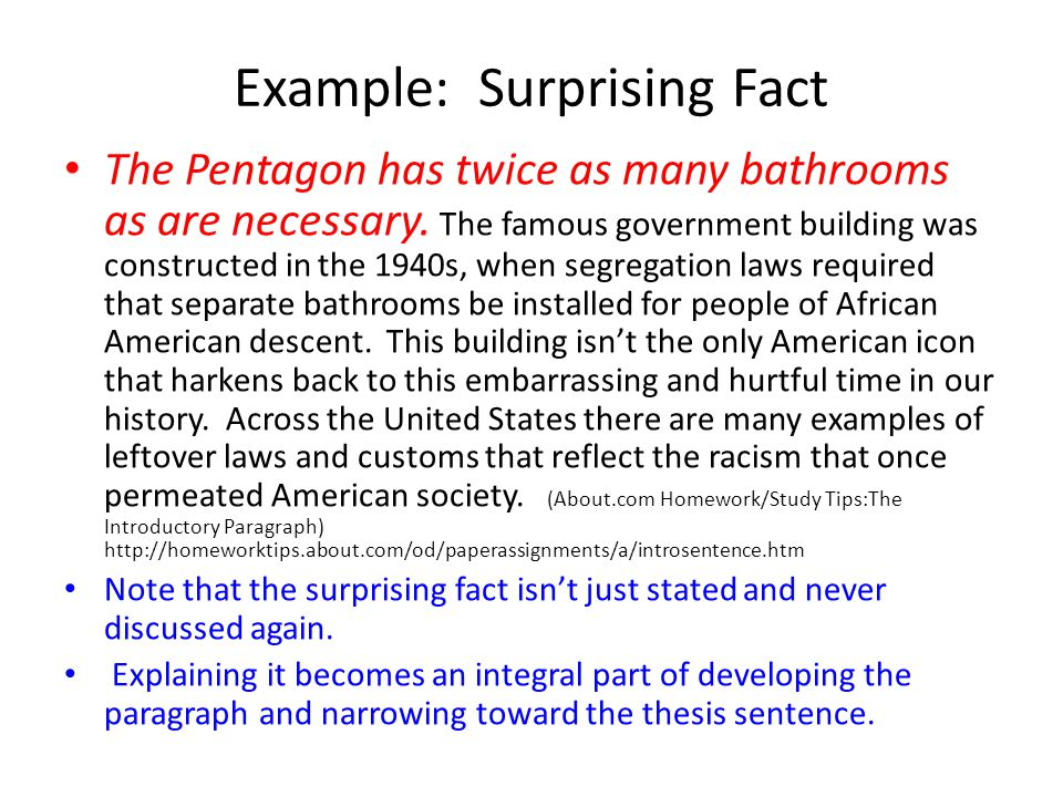 Example: Surprising Fact The Pentagon has twice as many bathrooms as are necessary.