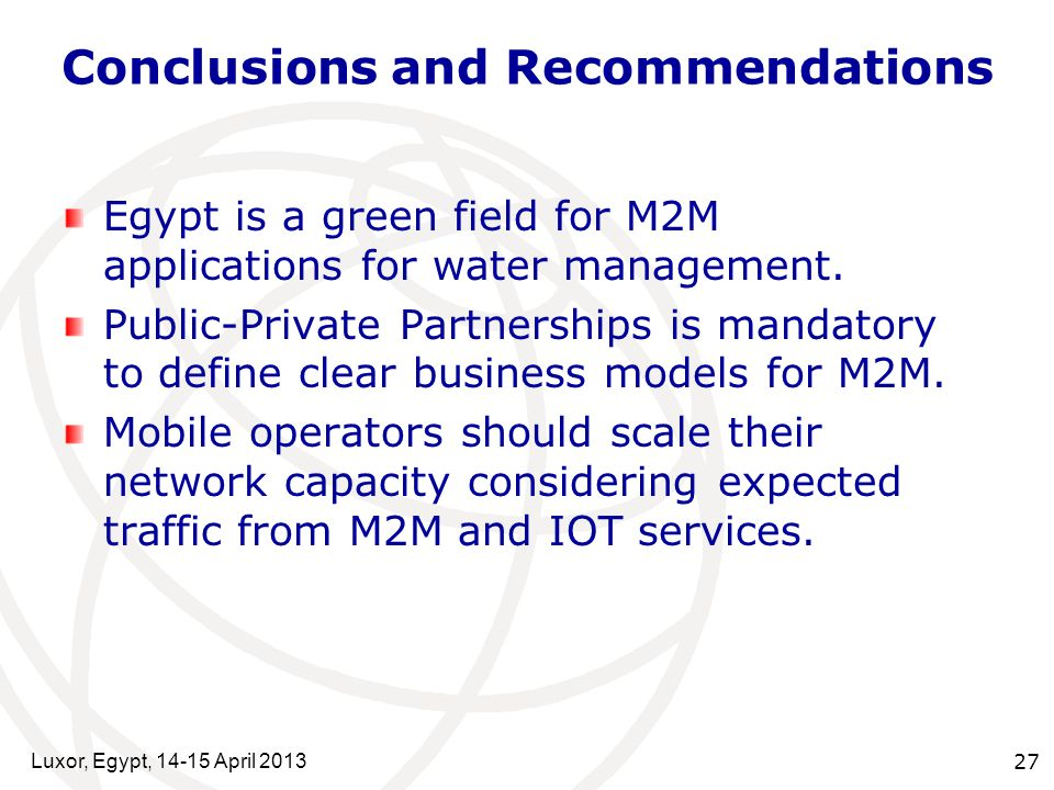 Conclusions and Recommendations Egypt is a green field for M2M applications for water management.