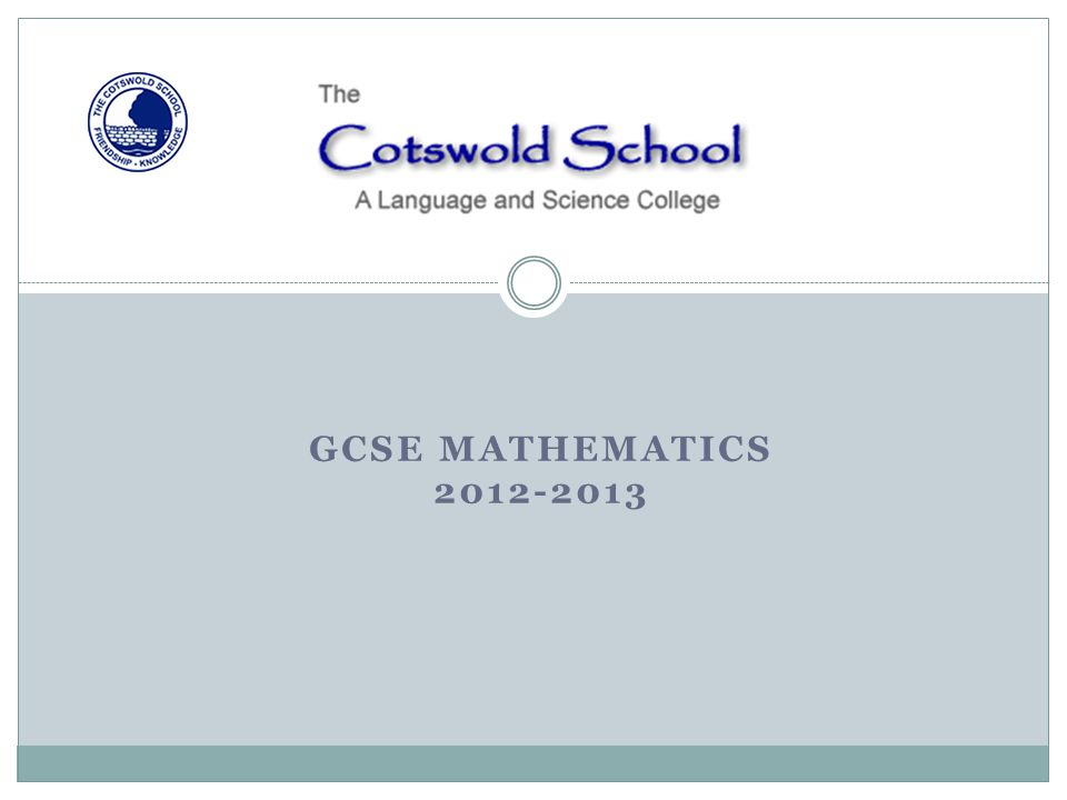 GCSE MATHEMATICS 2012-2013