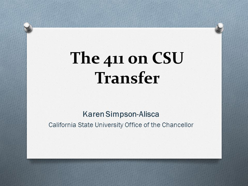 Transfer BasicsUpdate on STAR Act/SB 1440Tools & Resources for CounselorsCCC/CSU Partnerships Programs