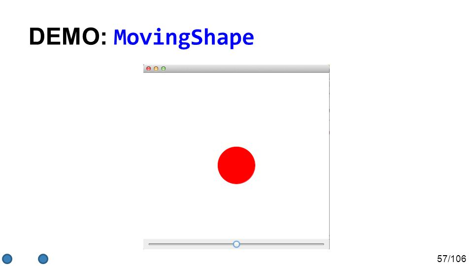 57/106 DEMO: MovingShape