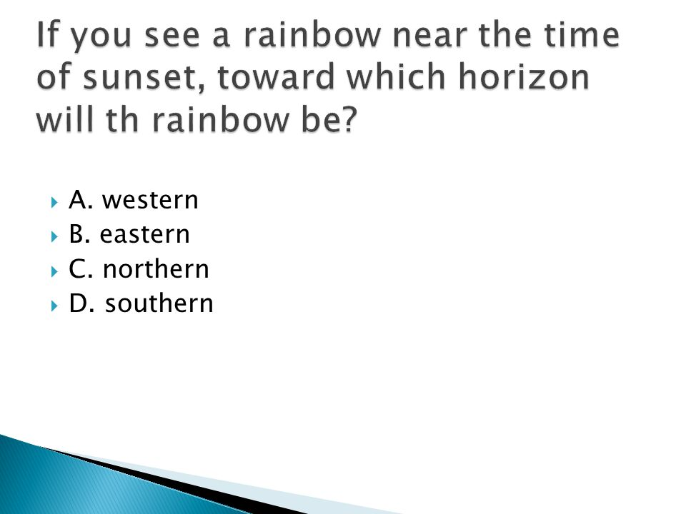  A. western  B. eastern  C. northern  D. southern